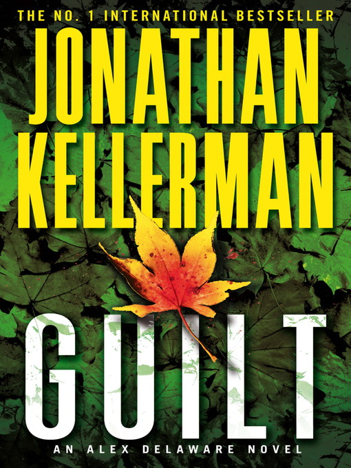 Guilt (eBook): Alex Delaware Series, Book 28