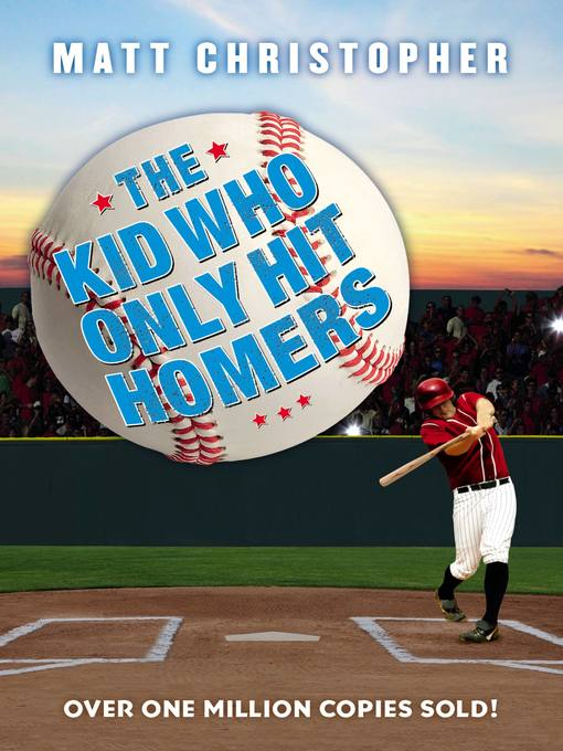 The Kid Who Only Hit Homers (eBook)