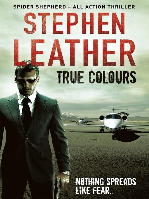 True Colours (The 10th Spider Shepherd Thriller) (eBook)