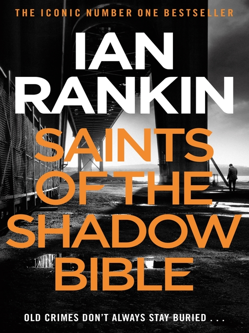 Saints of the Shadow Bible: Inspector Rebus Series, Book 19 - Inspector Rebus (eBook)