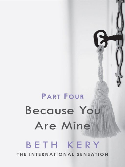 Because You Are Mine, Part 4 (eBook): Because You Must Learn