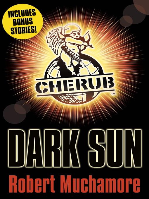 Dark Sun and other stories (eBook): CHERUB Series, Book 8.5