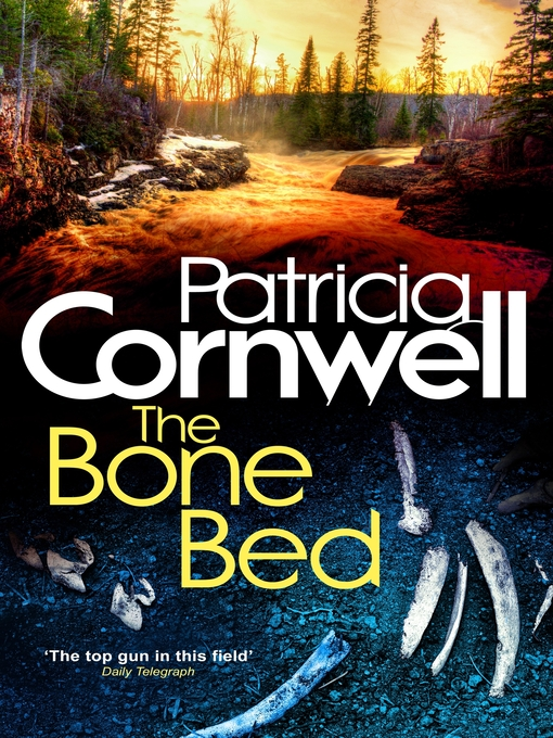 The Bone Bed (eBook): Kay Scarpetta Series, Book 20