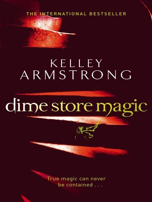 Dime Store Magic (eBook): Women of the Otherworld Series, Book 3