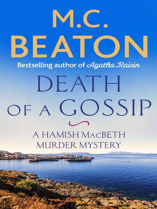 Death of a Gossip - Hamish Macbeth (eBook)