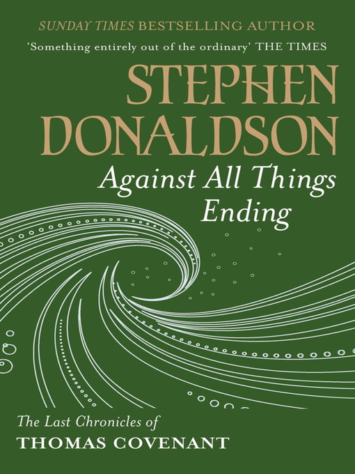 Against All Things Ending (eBook): The Last Chronicles of Thomas Covenant, Book 3