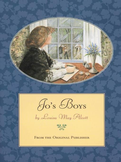 Jo's Boys: Little Women Series, Book 4 - Little Women (eBook)