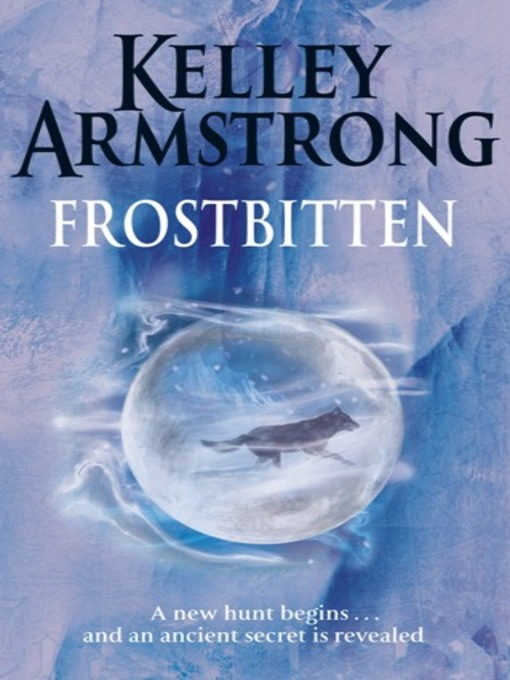 Frostbitten (eBook): Women of the Otherworld Series, Book 1