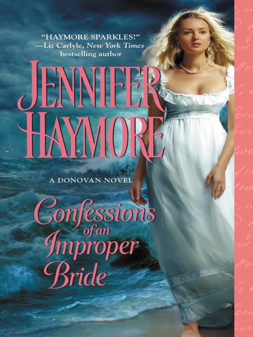 Confessions of an Improper Bride (eBook): Donovan Series, Book 1