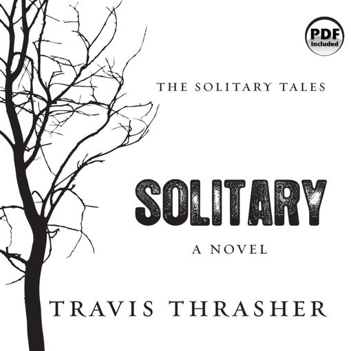 Solitary: The Solitary Tales Series, Book 1 - The Solitary Tales (MP3)