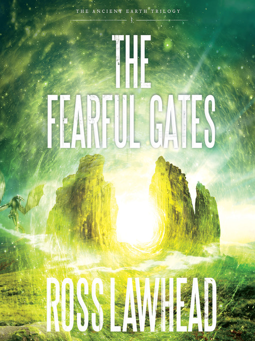 The Fearful Gates (MP3): Ancient Earth Trilogy, Book 3