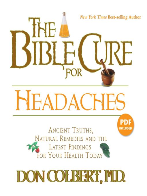 The Bible Cure for Headaches (MP3): Ancient Truths, Natural Remedies and the Latest Findings for Your Health Today