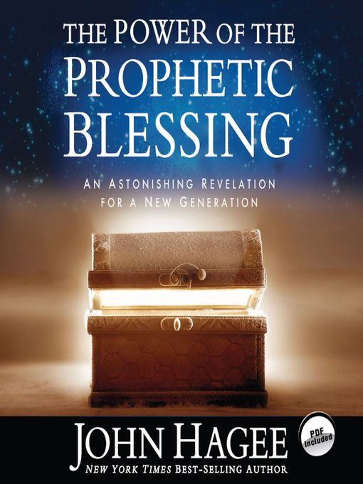 The Power of the Prophetic Blessing (MP3): An Astonishing Revelation for a New Generation
