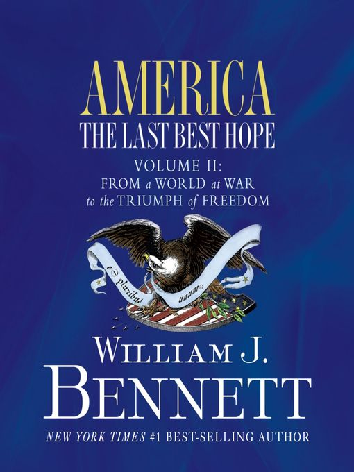 America (MP3): The Last Best Hope (Volume II): From a World at War to the Triumph of Freedom