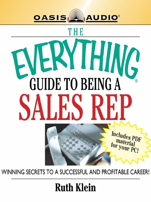 The Everything Guide to Being a Sales Rep: Winning Secrets to a Successful and Profitable Career - Everything (MP3)