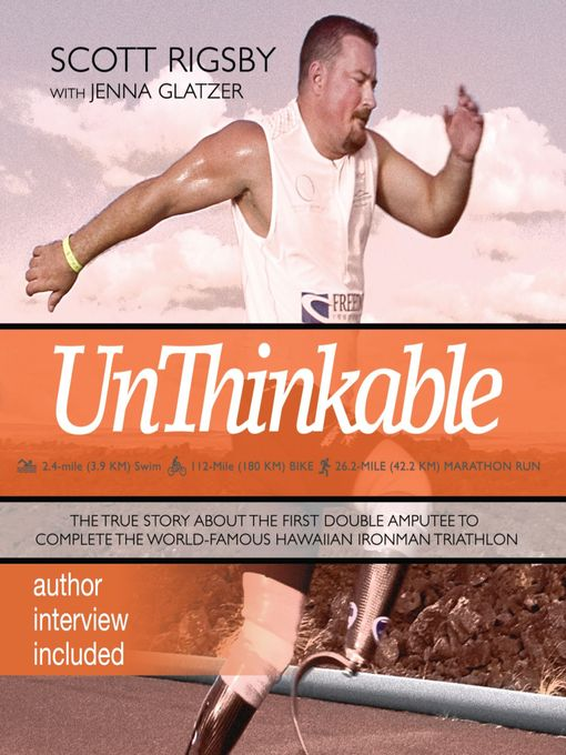 Unthinkable (MP3): The Scott Rigsby Story