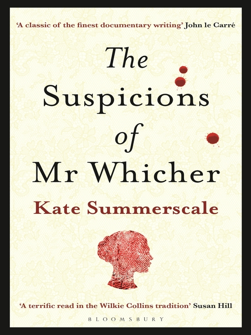 The Suspicions of Mr. Whicher: or The Murder at Road Hill House (eBook)