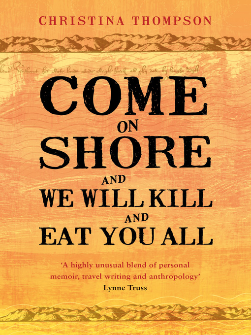 Come on Shore and We Will Kill and Eat You All (eBook)