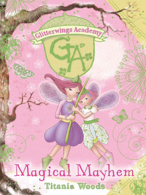 Magical Mayhem (eBook): Glitterwings Academy Series, Book 12