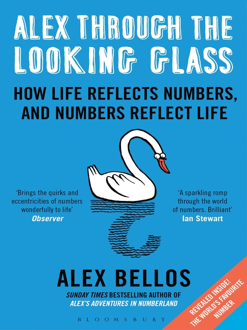 Alex Through the Looking-Glass (eBook): How Life Reflects Numbers and Numbers Reflect Life
