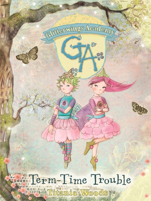 Term-Time Trouble (eBook): Glitterwings Academy Series, Book 6
