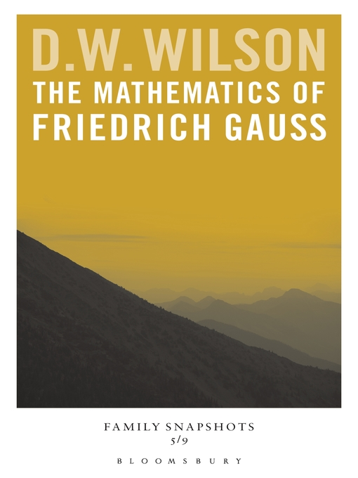 The Mathematics of Friedrich Gauss (eBook)
