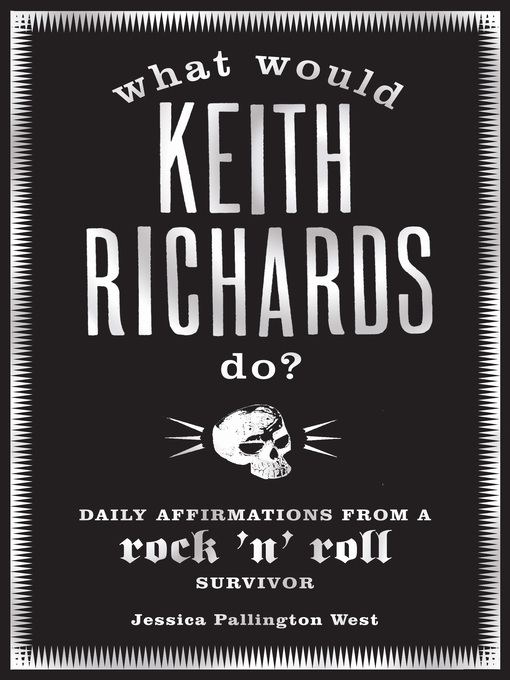 What Would Keith Richards Do?: Daily Affirmations with a Rock and Roll Survivor (eBook)