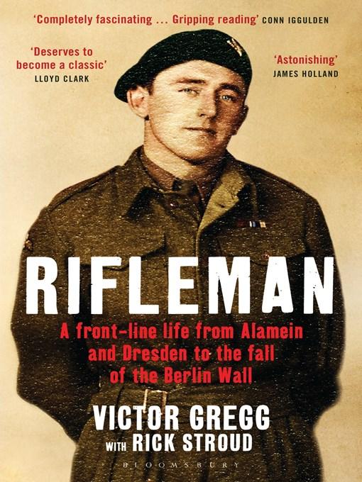 Rifleman: A Front Line Life - Rifleman (eBook)