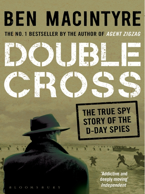 Double Cross (eBook): The True Story of The D-Day Spies