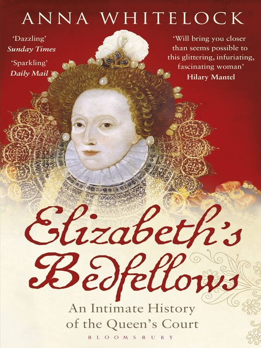 Elizabeth's Bedfellows (eBook): An Intimate History of the Queen's Court