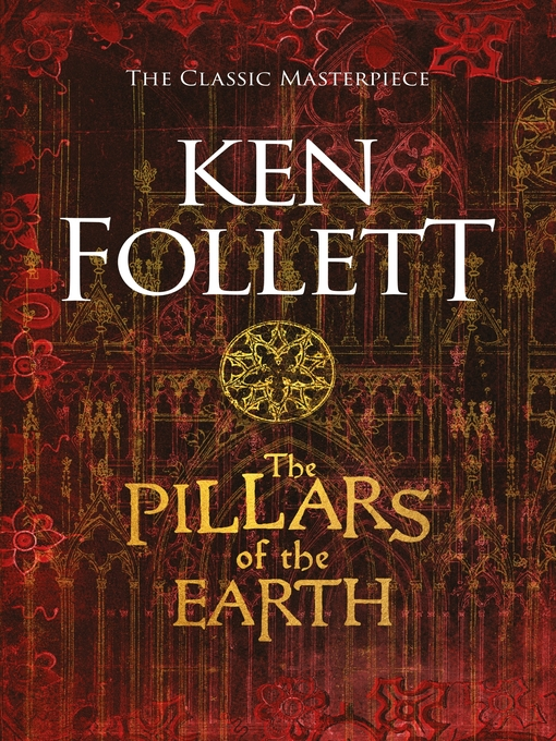 The Pillars of the Earth: The Pillars of the Earth Series, Book 1 - The Pillars of the Earth (eBook)