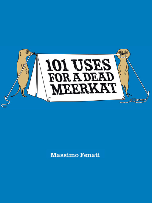 101 Uses for a Dead Meerkat (eBook)