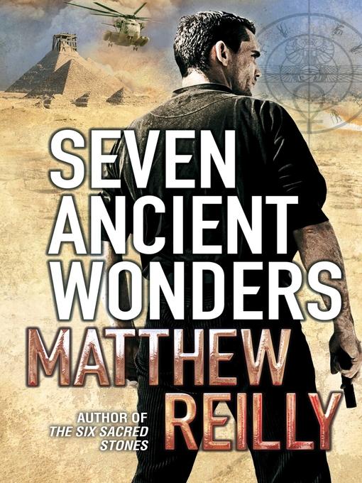 Seven Ancient Wonders (eBook): Jack West, Jr. Series, Book 1