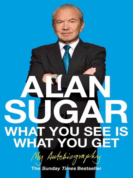 What You See is What You Get (eBook): My Autobiography