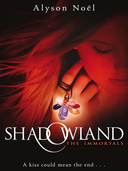 Shadowland (eBook): The Immortals Series, Book 3