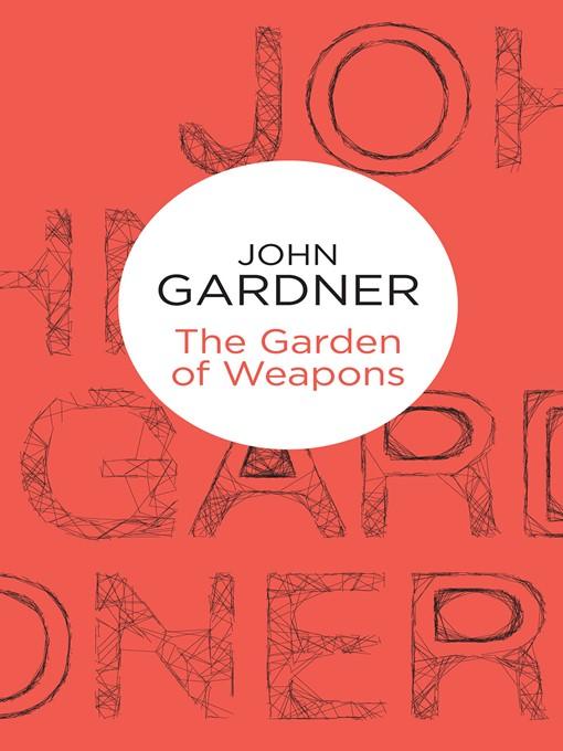 The Garden of Weapons: Herbie Kruger Series, Book 2 - Herbie Kruger (eBook)
