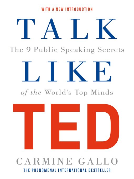 Talk Like TED (eBook): The 9 Public Speaking Secrets of the World's Top Minds