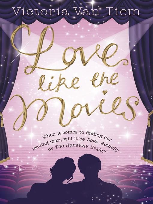 Love Like the Movies (eBook)