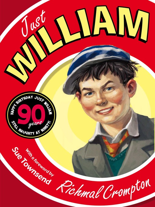 Just William (eBook): 90th Anniversary Edition