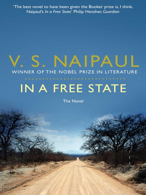 In a Free State (eBook): The Novel