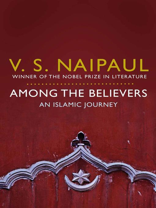 Among the Believers: An Islamic Journey (eBook)