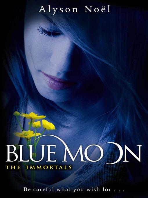 Blue Moon (eBook): The Immortals Series, Book 2