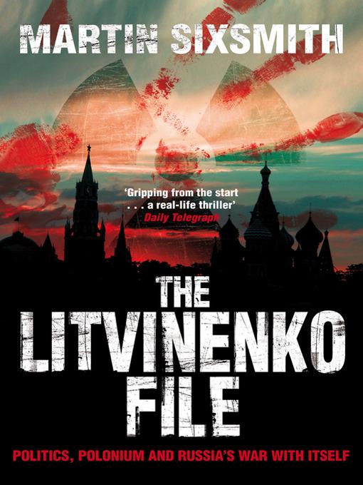 The Litvinenko File (eBook)