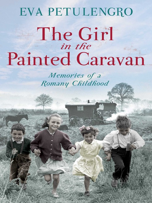 The Girl in the Painted Caravan (eBook): Memories of a Romany Childhood