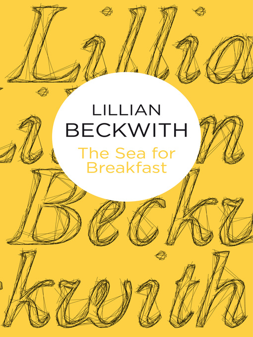 The Sea for Breakfast - Lillian Beckwith's Hebridean Tales (eBook)