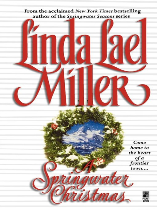 A Springwater Christmas (eBook): Springwater Seasons Series, Book 6