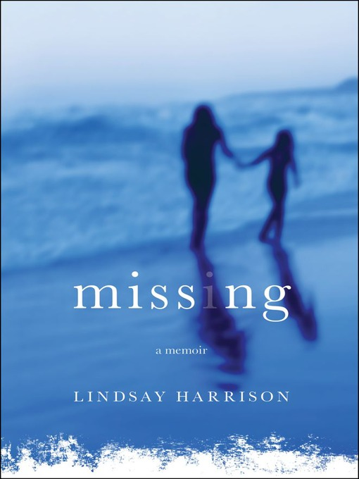 Missing (eBook): A Memoir