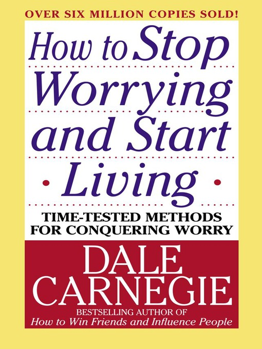 How to Stop Worrying and Start Living (eBook)