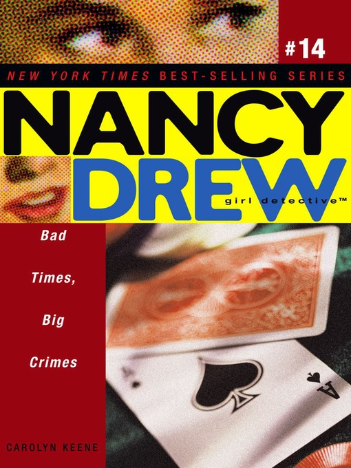 Bad Times, Big Crimes (eBook): Nancy Drew (All New) Girl Detective Series, Book 14