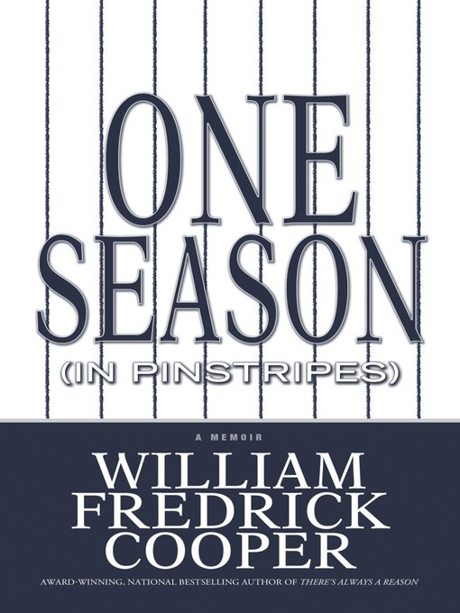 One Season (in Pinstripes) (eBook): A Memoir